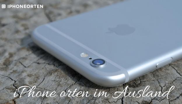 iphone orten im ausland