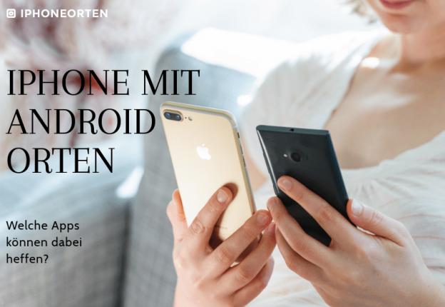 iPhone mit Android orten